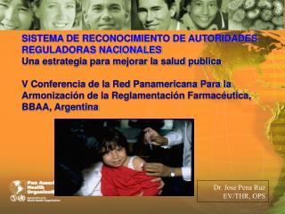 SISTEMA DE RECONOCIMIENTO DE AUTORIDADES REGULADORAS NACIONALES