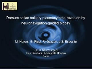 Dorsum sellae solitary plasmacytoma revealed by  neuronavigation-guided biopsy