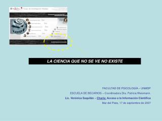 FACULTAD DE PSICOLOGÍA – UNMDP ESCUELA DE BECARIOS – Coordinadora Dra. Patricia Weismann.