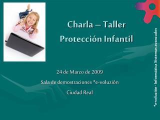 Charla – Taller Protección Infantil