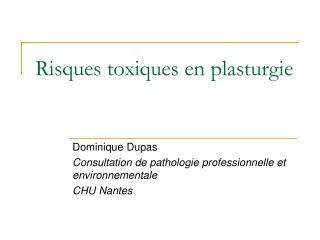 Risques toxiques en plasturgie