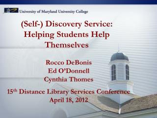 (Self-) Discovery Service:  Helping Students Help Themselves