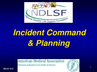Incident Command  & Planning