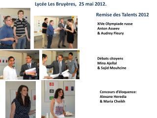 Lycée Les Bruyères,  25 mai 2012.