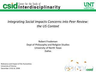 Integrating Social Impacts Concerns into Peer Review: the US Context Robert Frodeman