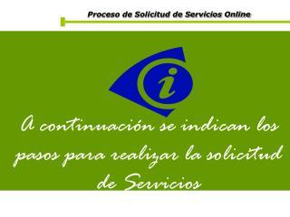 Proceso de Solicitud de Servicios Online