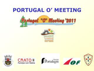 PORTUGAL O� MEETING