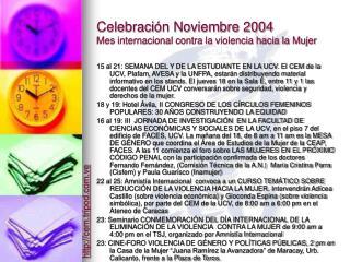 Celebraci ón Noviembre 2004 Mes internacional contra la violencia hacia la Mujer