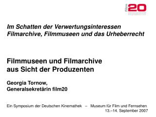 Ein Symposium der Deutschen Kinemathek   –   Museum für Film und Fernsehen 13.–14. September 2007