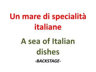 Un mare di specialit� italiane