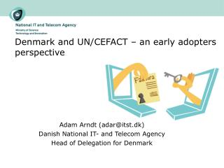 Denmark and UN/CEFACT – an early adopters perspective