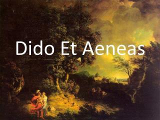 Dido  Et  Aeneas