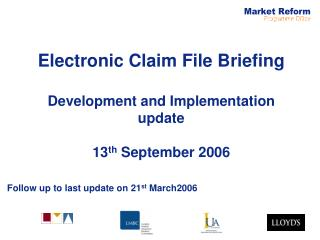 Electronic Claim File Briefing Development and Implementation update 13 th  September 2006