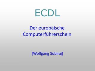 ECDL Der europäische Computerführerschein