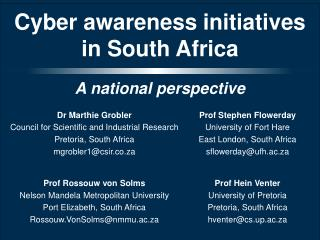 Cyber awareness initiatives in South Africa
