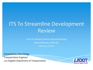 ITS To Streamline Development Review