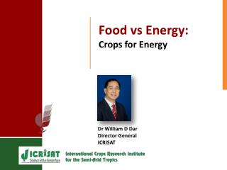 Food  v s Energy: Crops for Energy