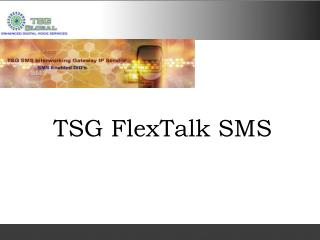 TSG  FlexTalk SMS