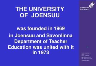 THE UNIVERSITY   OF  JOENSUU