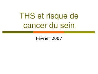 THS et risque de cancer du sein