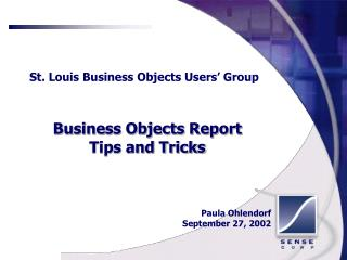St. Louis Business Objects Users  Group