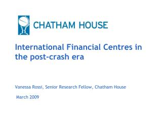 International Financial Centres in the post-crash era