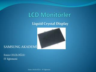 LCD Monitörler