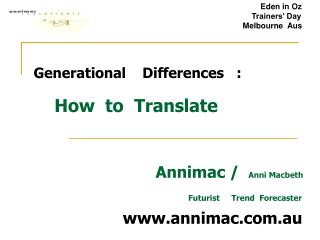 Generational    Differences   : How  to  Translate
