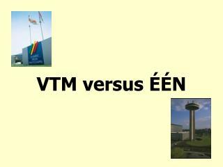 VTM versus ÉÉN