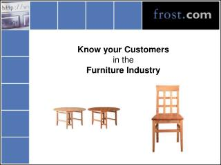 Know your Customers in the Furniture Industry