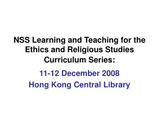 NSS Learning and Teaching for the Ethics and Religious Studies Curriculum Series: