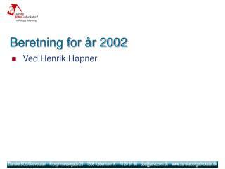 Beretning for år 2002