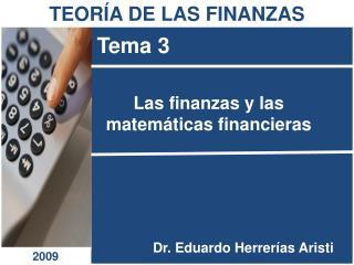 Las finanzas y las matemáticas financieras