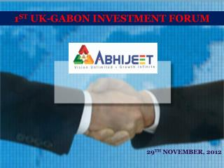 1 ST  UK-GABON INVESTMENT FORUM