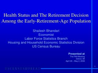 Health Status and The Retirement Decision Among the Early-Retirement-Age Population