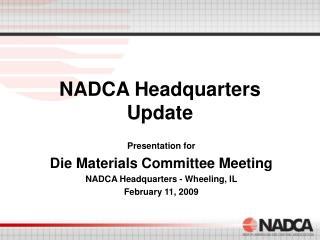 NADCA Headquarters  Update