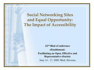 Social Networking Sites  and Equal Opportunity:  The Impact of Accessibility