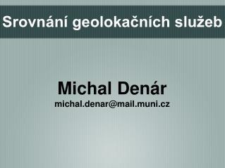 Srovnání geolokačních služeb