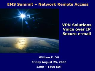VPN Solutions Voice over IP Secure e-mail