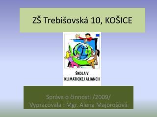 ZŠ Trebišovská 10, KOŠICE