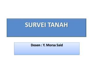 SURVEI TANAH