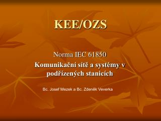 KEE/OZS