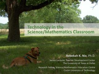 Technology in the Science/Mathematics Classroom