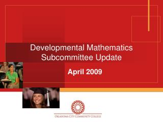 Developmental Mathematics Subcommittee Update