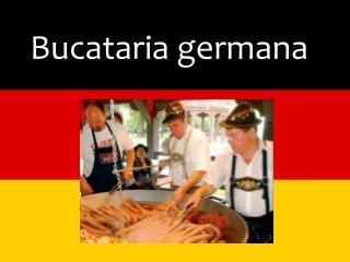 Bucataria germana