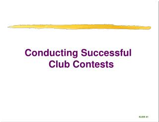 Conducting Successful  Club Contests
