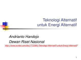 Teknologi Alternatif  untuk Energi Alternatif