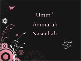 Umm  ' Ammarah Naseebah