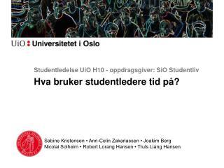 Studentledelse UiO H10 - op pdragsgiver: SiO Studentliv