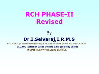 RCH PHASE-II Revised